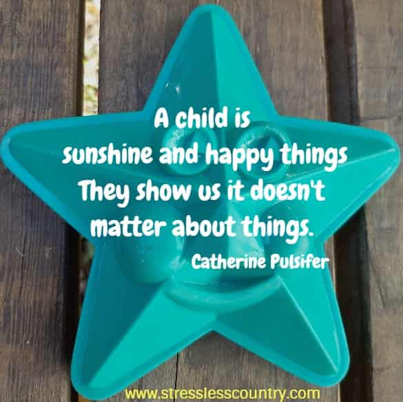 a child is sunshine and ...