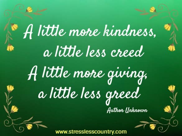 a little more kindness...