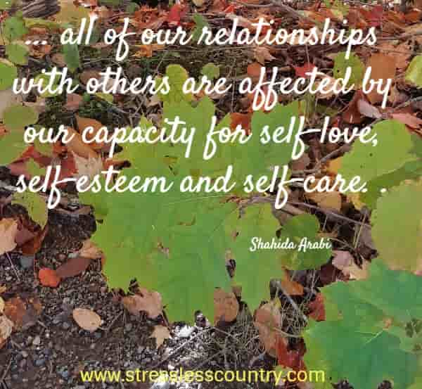 all of our relationships with others are affected by...
