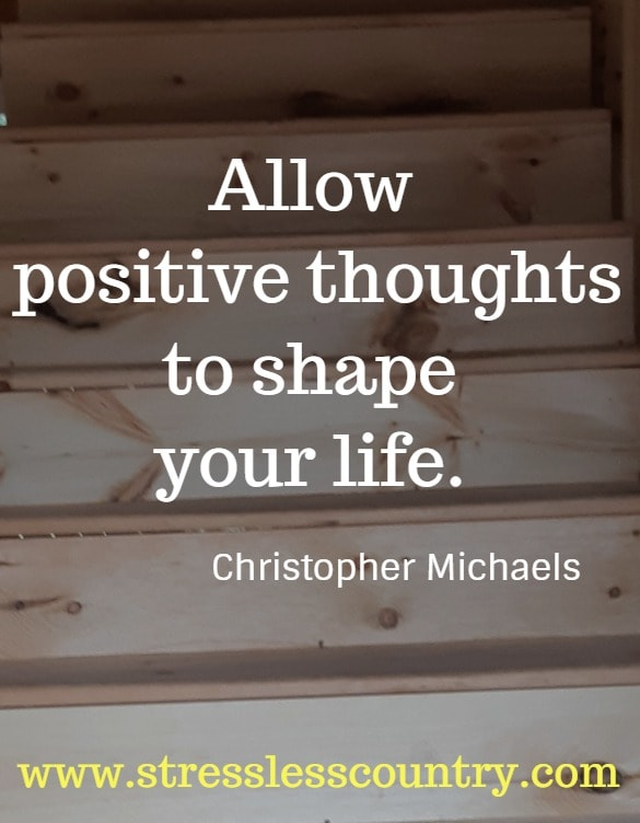 allow positive thoughts...