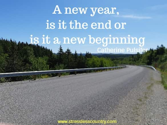a new year, is it the end or is it a new beginning