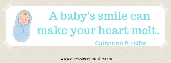 A baby's smile can make your heart melt.