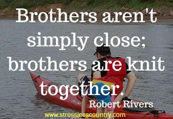 short brother quotes to inspire