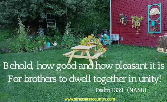 Behold, how good and how pleasant it is For brothers to dwell together in unity!