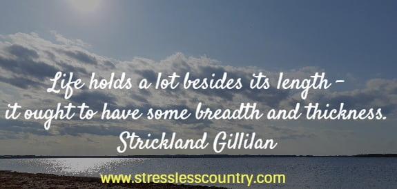 quotes about life by Strickland Gillilan