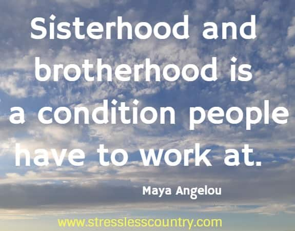 words of encouragement about brotherhood and sisterhood