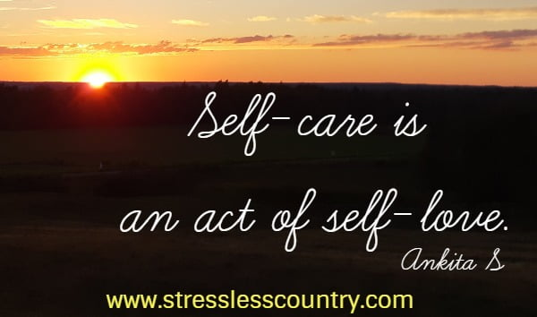 self care is an act of self love