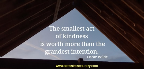 the smallest act of ...