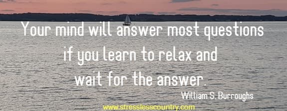 Relax quotes about the answer will come